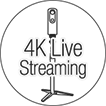 4K live streaming enabled
